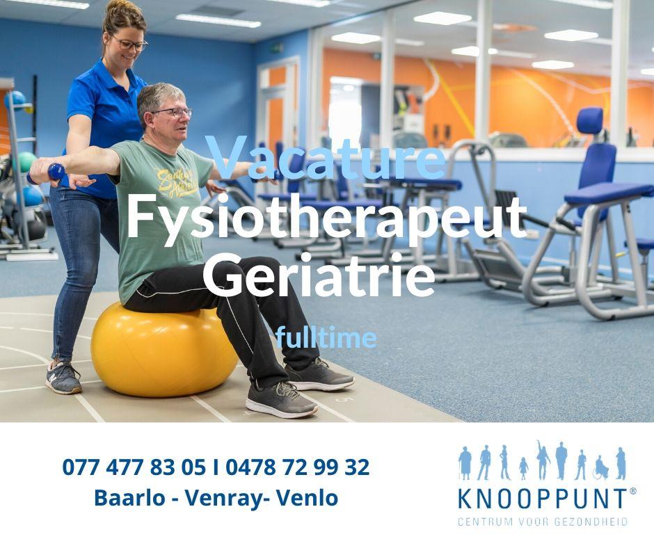 vacature fysiotehrapeut geriatrie venlo venray baarlo
